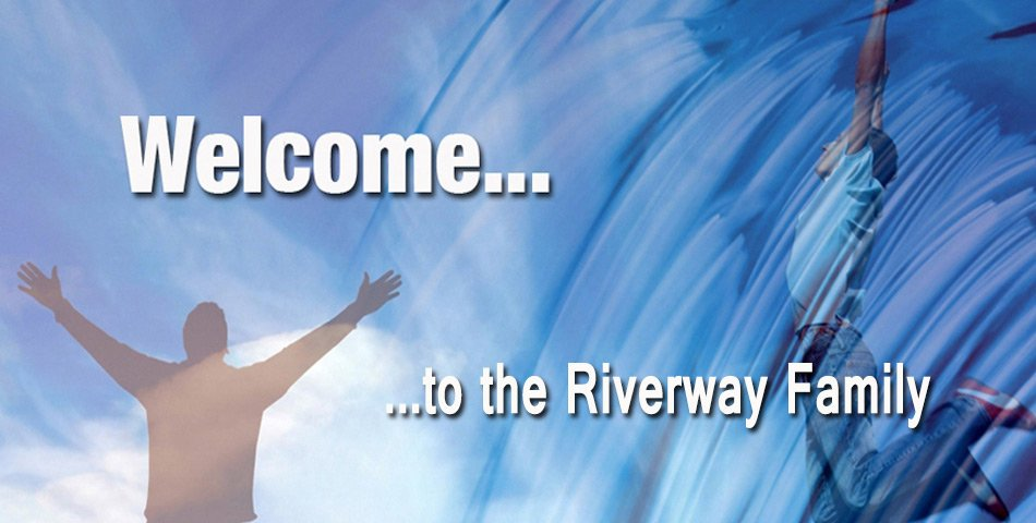 Welcome to Riverway